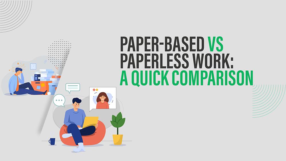 paperless-vs-paper-based-work