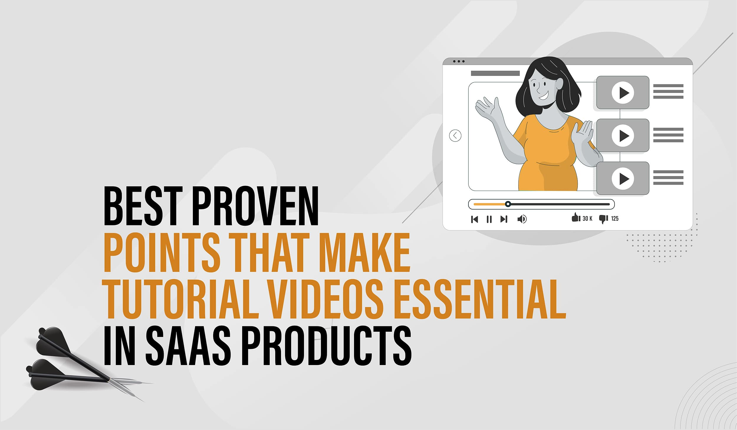 Best proven points that make tutorial videos essential in SaaS products